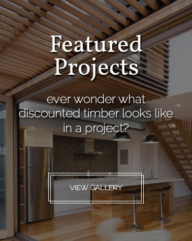 Featured Projects using discounted timber